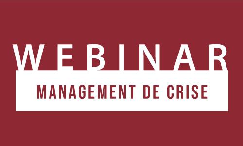 Webinar management de crise